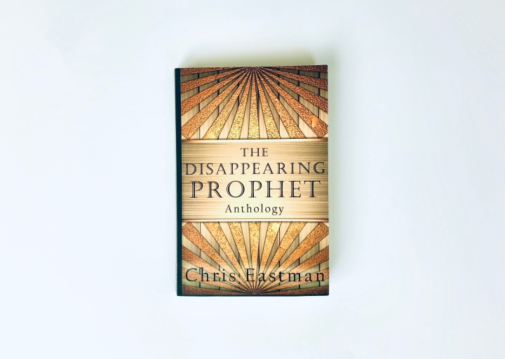 Book Nook: The Disappearing Prophet Anthology – ChrisEastman